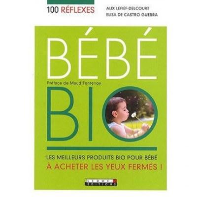100 Réflexes - Bébé Bio