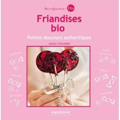 Friandises bio - Petites douceurs authentiques