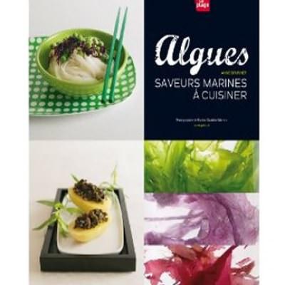 Algues : Saveurs marines à cuisiner