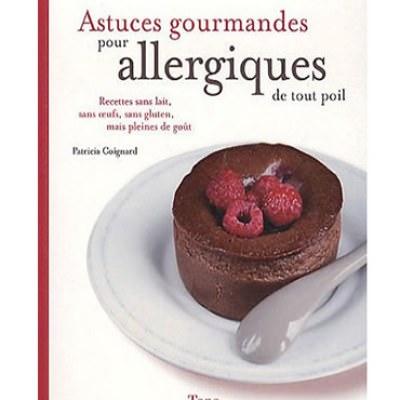 Astuces gourmandes pour allergiques de tout poil