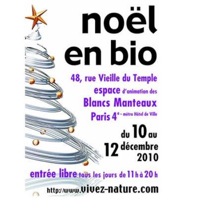 Noël en Bio - Paris- du vendredi 10 au dimanche 12 décembre 2010