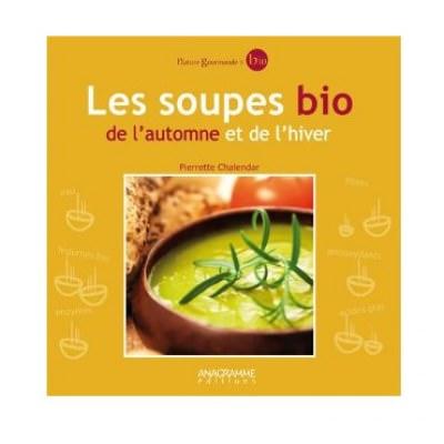 Les soupes Bio de l\'automne et de l\'hiver