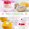 Blog de 100% Végétal