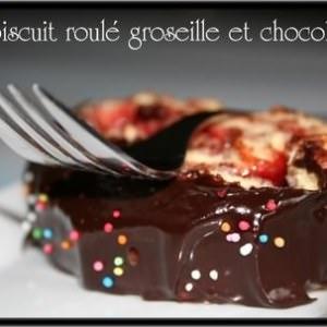 rapide Biscuit roulé Groseille & Chocolat cuisiner la recette