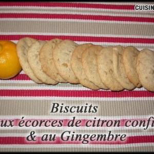 rapide à cuisiner Biscuits au écorces de citron confit & au Gingembre recette