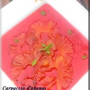 rapide Carpaccio d'ananas sur son sirop de fraises au basilic préparation