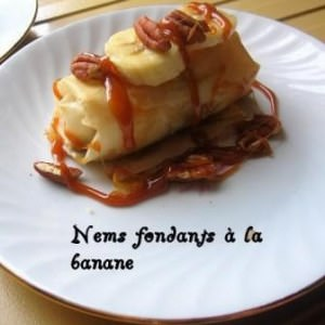rapide Nems Fondants à la Banane recette végétarienne