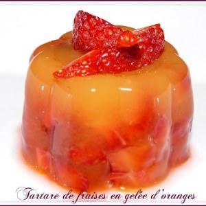 facile Tartare de fraises en gelée d'oranges recette