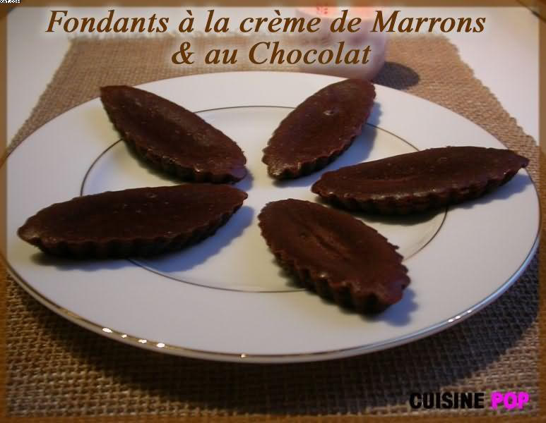 Fondants à la crème de marrons et au chocolat